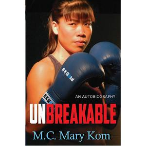 unbreakable-mary kom
